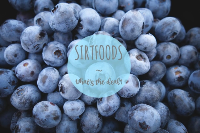 What are Sirtfoods what are they