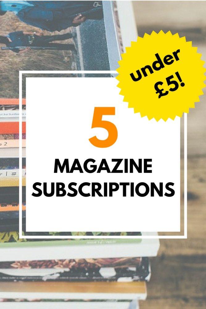 5 magazine subscriptions under £5 | magazine.co.uk