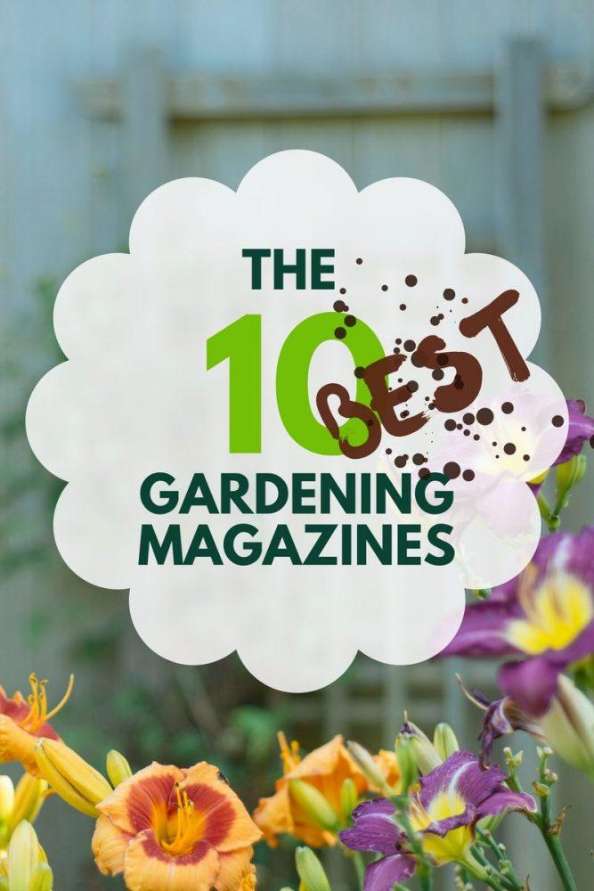 The 10 best gardening magazines | magazine.co.uk