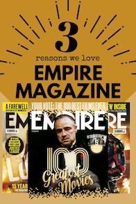 3 reasons we love Empire magazine
