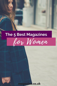 The 5 best magazines for women