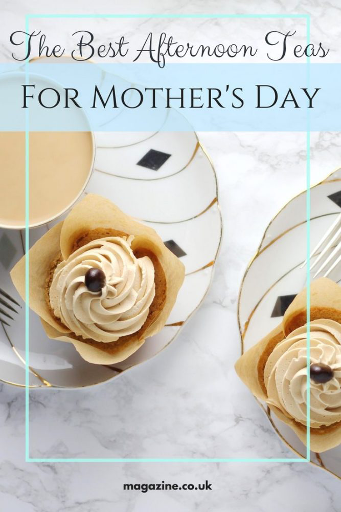 The Best Afternoon Teas for Mother's Day