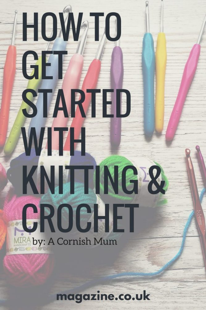 How to get started with knitting and crochet