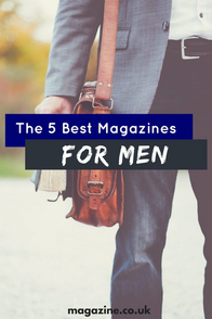 the 5 best magazines for men