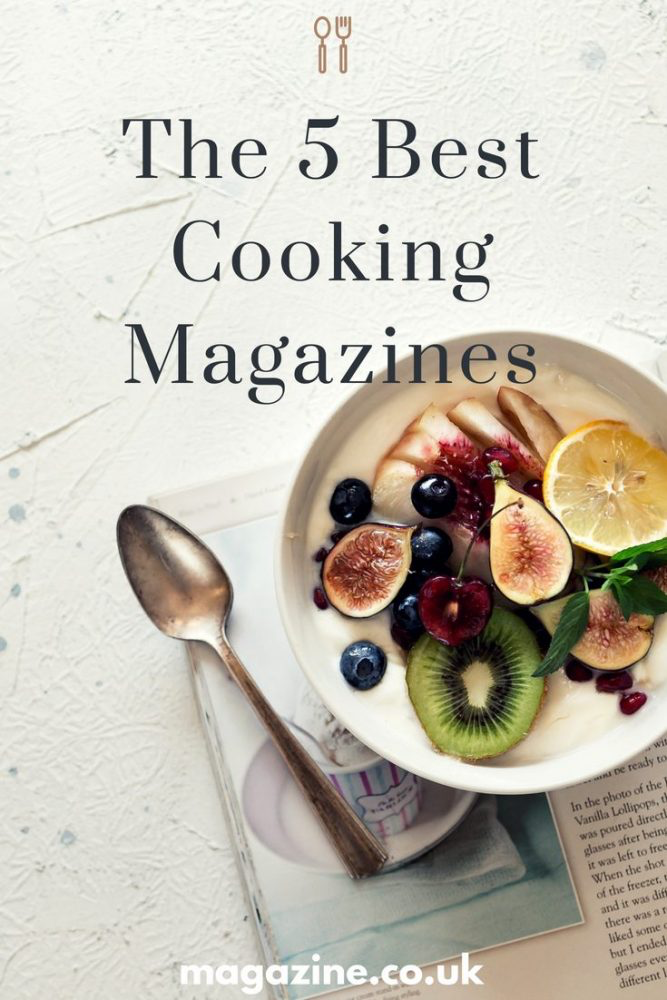 the 5 best cooking magazines