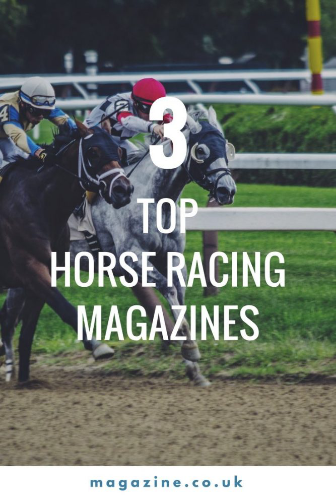 the top 3 horse racing magazines