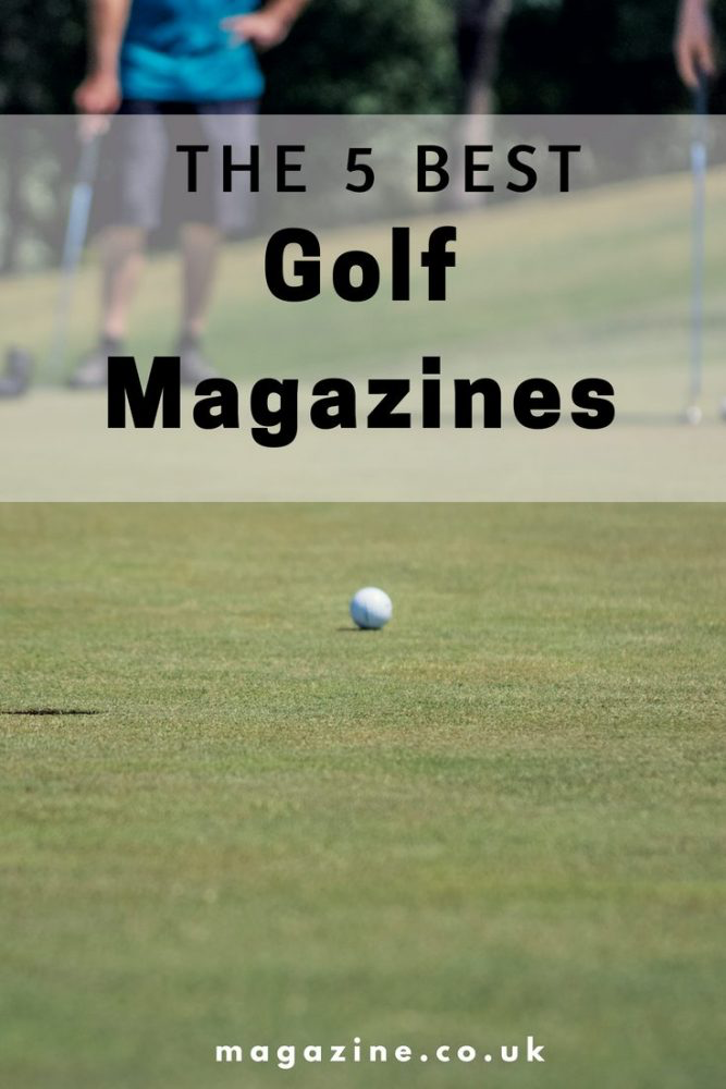 the 5 best golf magazines