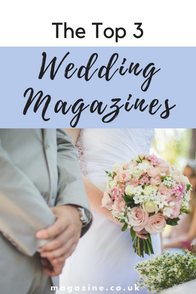 The Top 3 Wedding Magazines