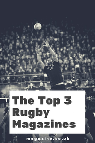 The Top 3 Rugby Magazines