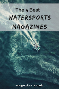 The 5 Best Watersports Magazines