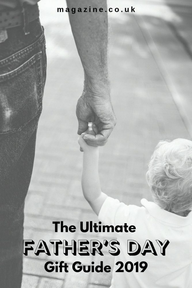 The ultimate father's day gift guide 2019
