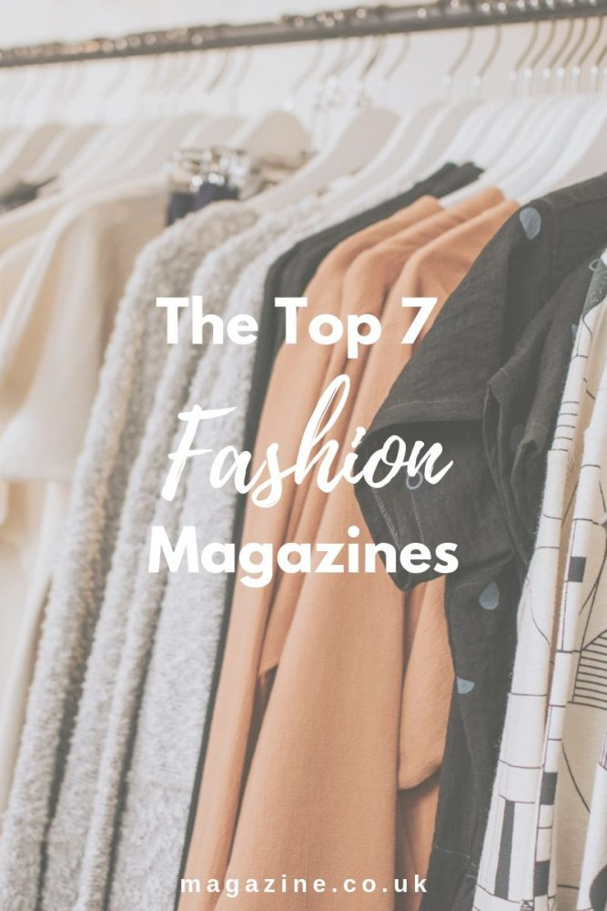 The Top 7 Fashion Magazines