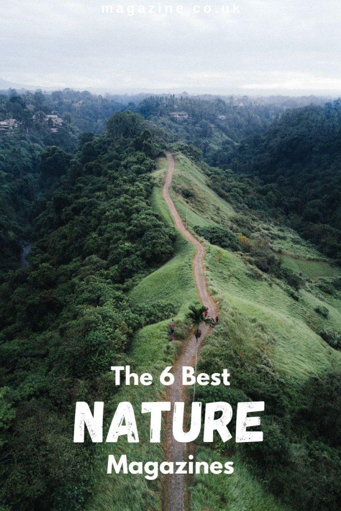 the 6 best nature magazines