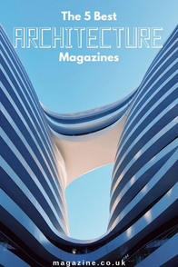 the 5 best architecture magazines