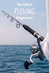 The 5 Best Fishing Magazines