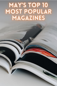 May's Top 10 Most Popular Magazines